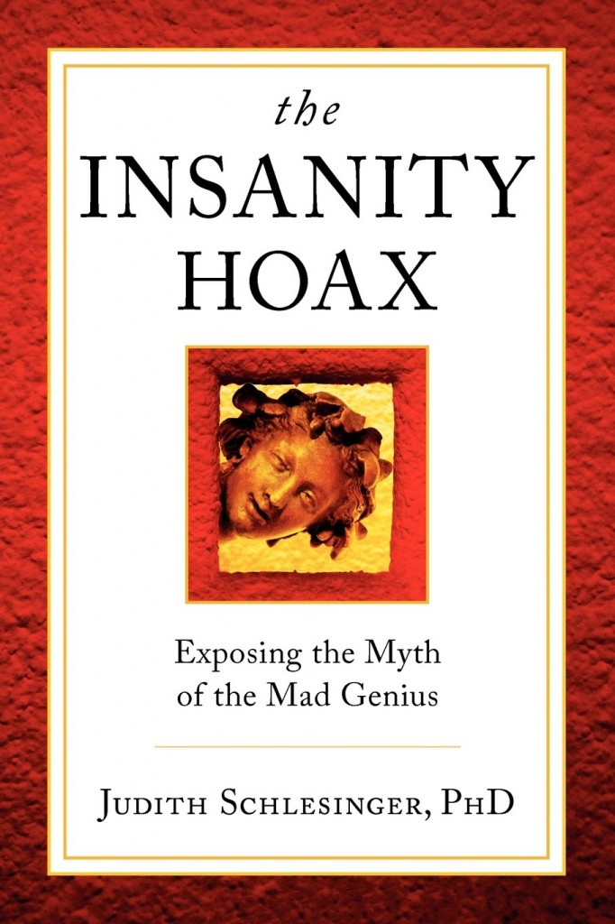 The Insanity Hoax by Judith Schlesinger