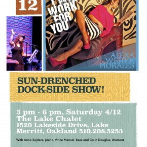 Alexa Weber Morales Show @ The Lake Chalet this Saturday!