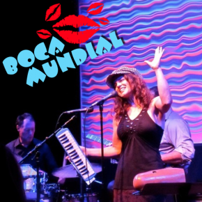 Now booking my new live latin band, BOCA MUNDIAL!