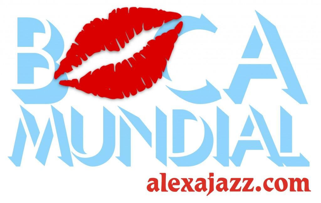 Boca Mundial - Jazz - Salsa - Alexa Morales
